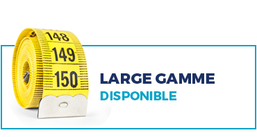 Large gamme disponible